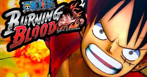 One-Piece-Burning-Blood-500x264